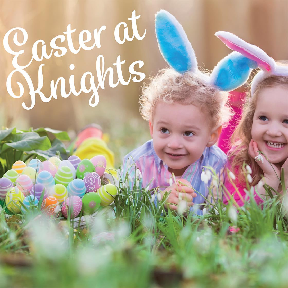 Easter at Knights